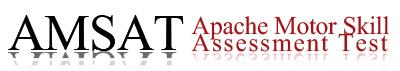 Apache Motor Skill Assessment Test